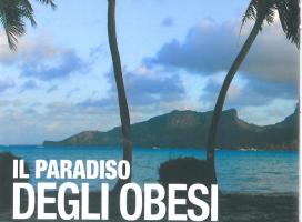Il paradiso degli Obesi